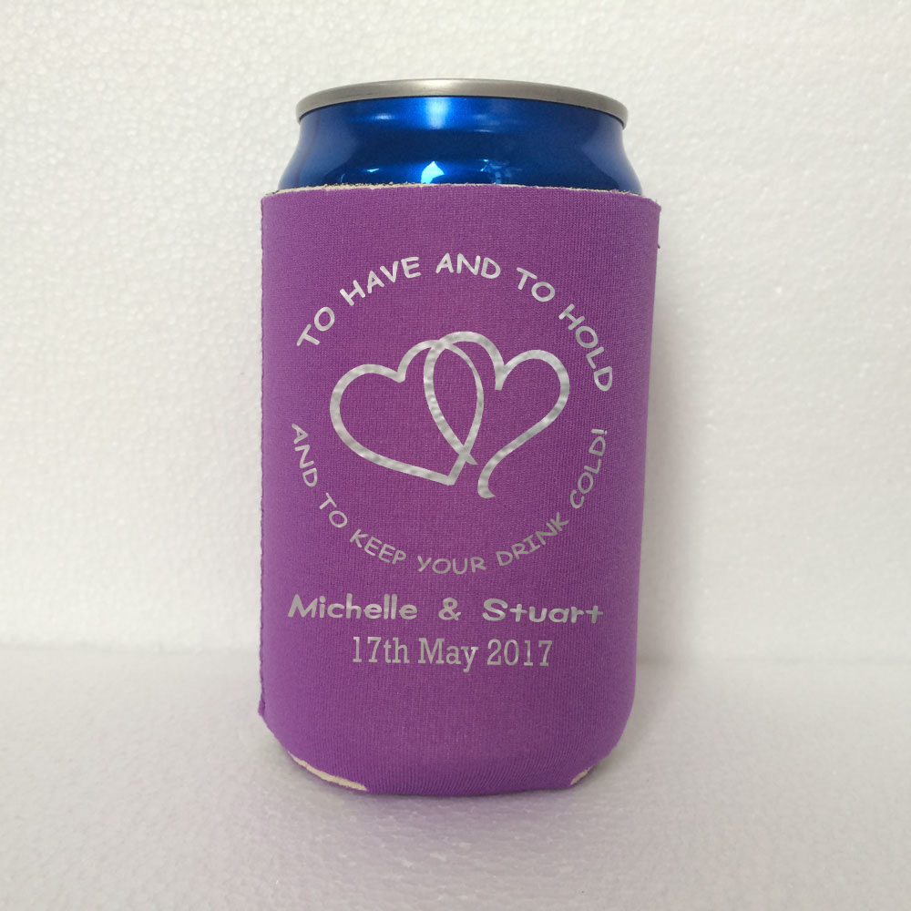 beer koozie personalized to have and to hold and to keep your drink