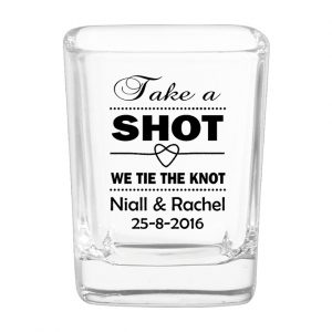 Printed square shot glass for wedding uk take a shot we tie the knot